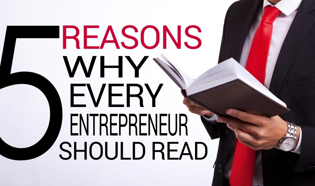 5 Reasons Why Every Entrepreneur Should Read Books