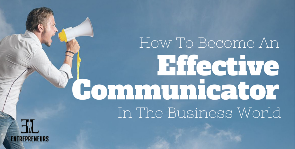 Become An Effective Communicator
