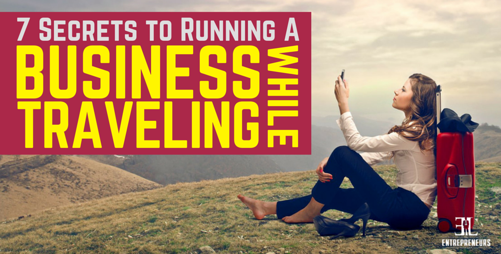 Running A Business While Traveling