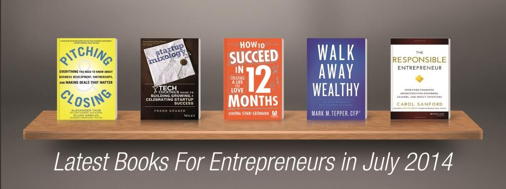 Latest Books For Entrepreneurs In July 2014
