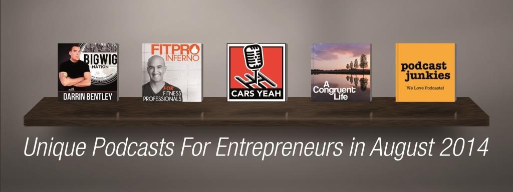 Unique Podcasts for Entrepreneurs