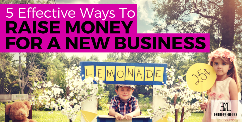 Raise Money For A New Business