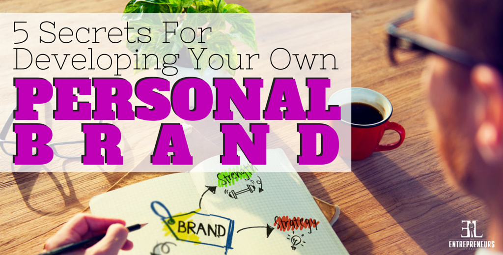 Developing Your Own Personal Brand