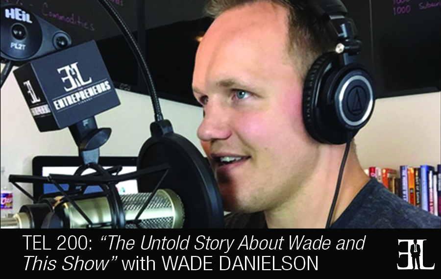 The Untold Story about Wade Danielson and The EL