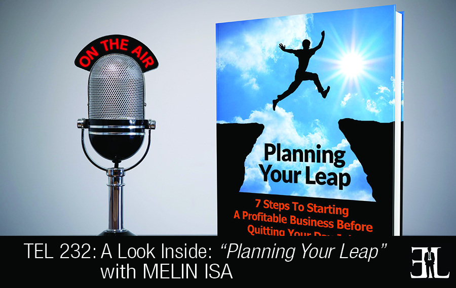TEL 232 - Planning Your Leap by Melin Isa